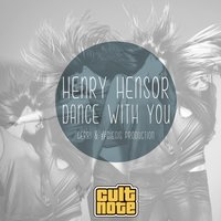 Dance With You — Henry Hensor