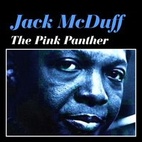 The Pink Panther — Jack McDuff