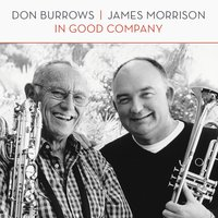 In Good Company — Don Burrows & James Morrison