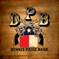 Texas Living — Dennis Price Band