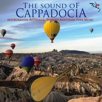 The Sounds Of Cappadocia — Ceyhun Çelik