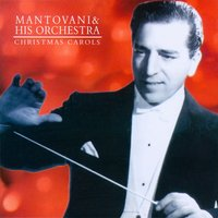 Christmas Carols — Mantovani & His Orchestra