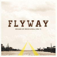 Decade of Rock & Roll, Vol. 1 — Flyway