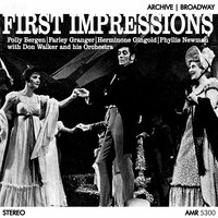 First Impressions — George Weiss, Glenn Paxton, Robert Goldman, Don Walker Orchestra