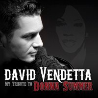 My Tribute to Donna Summer — David Vendetta