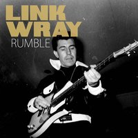 Rumble — Link Wray