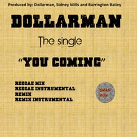 You Coming — DollarMan
