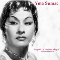 Legend Of The Sun Virgin — Yma Sumac