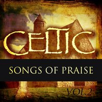 Celtic Praise Vol 2 — Hit Collective