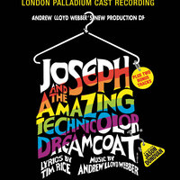 Andrew Lloyd Webber's New Production Of Joseph And The Amazing Technicolor Dreamcoat — Andrew Lloyd Webber, London Palladium Cast Recording