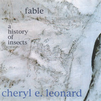 Fable / A History of Insects — Cheryl E Leonard
