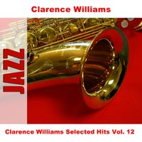 Clarence Williams Selected Hits Vol. 12 — Clarence Williams