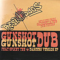 Gunshot Dub Dancers Version — Resin Dogs