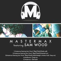 Sing It Back — Sam Wood, Mastermax