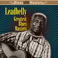 The Best Of — Leadbelly, The Golden Gate Jubilee Quartet