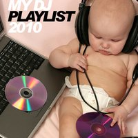 My Dj Playlist 2010 — сборник