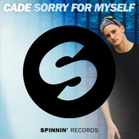 Sorry for Myself — Cade