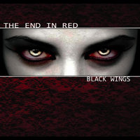 Black Wings — The End In Red