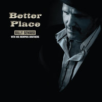 Better Place (feat. His Memphis Brothers) — Billy Seward
