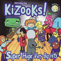Super Huge Very Big Hits — Kizooks