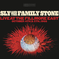 Live at the Fillmore East October 4th & 5th 1968 — Sly & The Family Stone