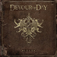 S.O.A.R — Devour the Day