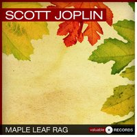 Maple Leaf Rag — Scott Joplin