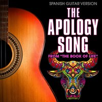 "The Apology Song (From ""The Book of Life"") — Guardz of Spanish Guitars"