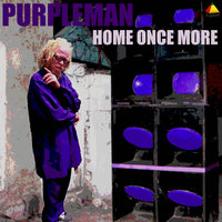 Home Once More — Purpleman