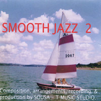 Sousa - T Music: Smooth Jazz 2 — сборник