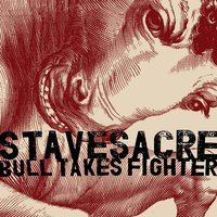 Bull Takes Fighter — Stavesacre