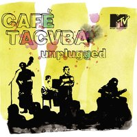MTV Unplugged — Café Tacvba