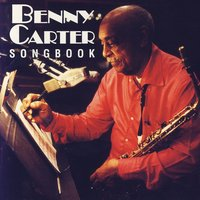 Songbook — Benny Carter