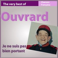 The Very Best of Ouvrard: Je ne suis pas bien portant — Ouvrard