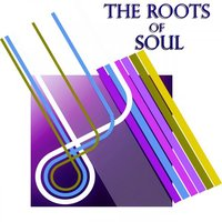 The Roots of Soul — сборник