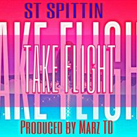 Take Flight - Single — St Spittin