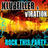 Rock This Party — Klubfiller & Viration