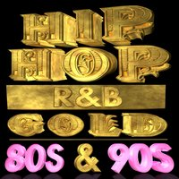 Hip Hop R&B Gold 80s & 90s — сборник