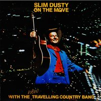 On the Move — Slim Dusty, The Travelling Country Band