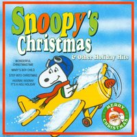 Snoopy's Christmas & Other Holiday Hits — The Mistletoe Singers