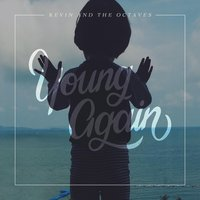 Young Again — Kevin and the Octaves