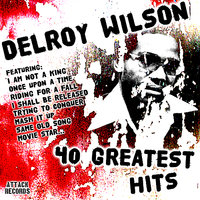 40 Greatest Hits — Delroy Wilson