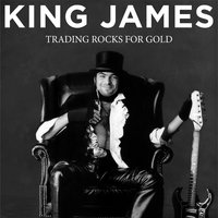 Trading Rocks for Gold — King James