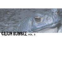 Cajun Rumble, Vol. 5 — сборник