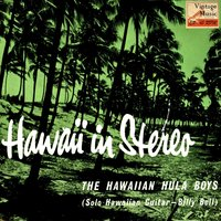 "Vintage World Nº 15- EPs Collectors ""Hawaii In Stereo"" — The Hawaiian Hula Boys"