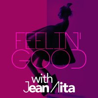 Feelin' Good with Jean Aita — Jean Aita