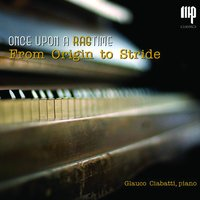 Once Upon a Ragtime — Glauco Ciabatti