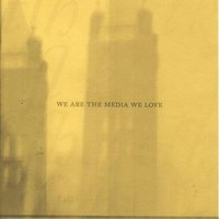 We Are The Media We Love — Coltrane Motion/Velcro One
