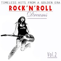 Rock´n´ Roll Dreams, Vol. 2 — сборник