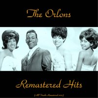 Remastered Hits — The Orlons